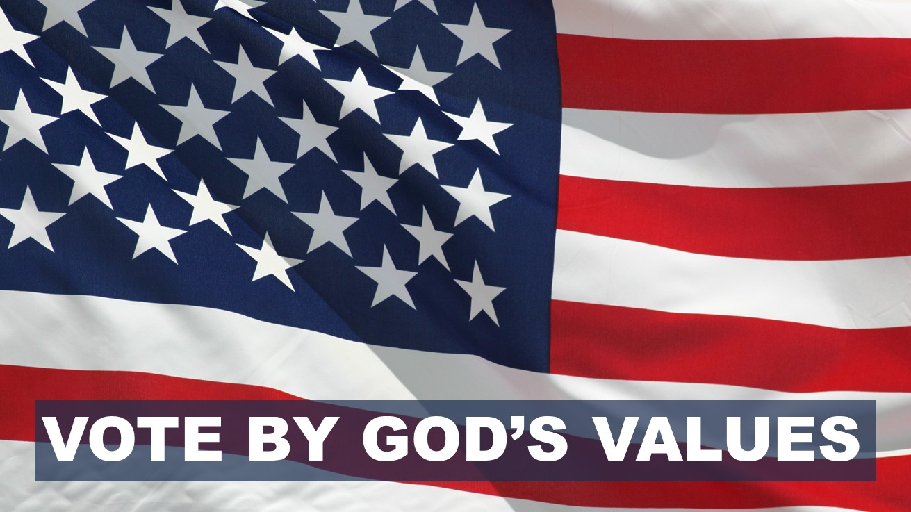 Vote by God's values