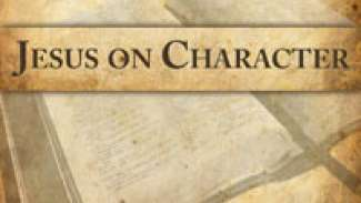 Jesus on Character