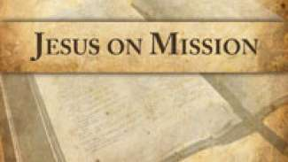 Jesus on Mission
