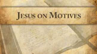 Jesus on Motives