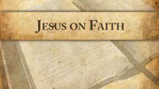 Jesus on Faith