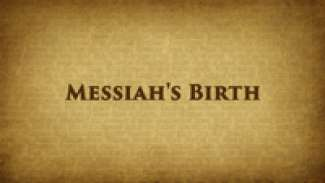 Messiah's Birth