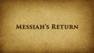 Messiah's Return (Revelation 19)