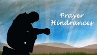 Prayer Hindrances