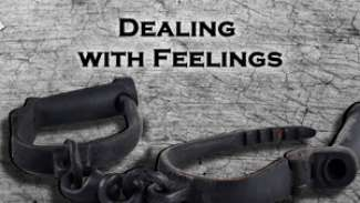 Dealing with Feelings
