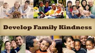 Develop Family Kindness