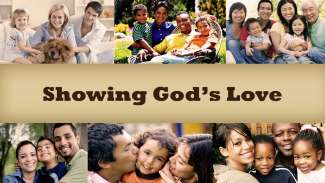 Showing God's Love (1 Corinthians 13)