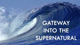 Gateway into the Supernatural