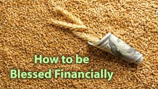 How To Be Blessed Financially