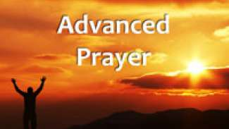Advanced Prayer