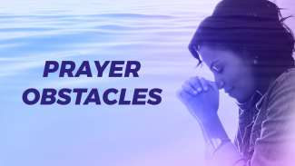 Prayer Obstacles