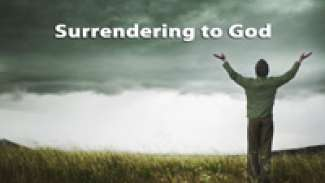 Surrendering to God