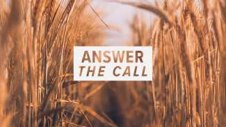 Answer the Call (Matthew 20, Luke 14)