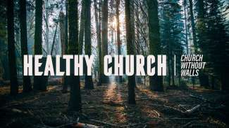 Healthy Church (Acts 2)