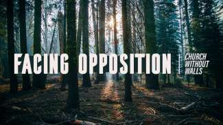 Facing Opposition (Acts 6-7)