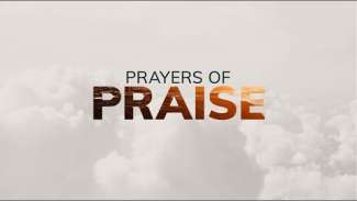 Prayers of Praise (Psalm 33)