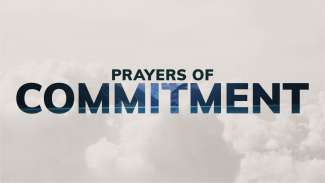 Prayers of Commitment (Psalm 81)