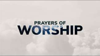 Prayers of Worship (Psalm 121)