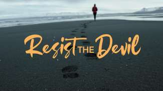 Resist the Devil (James 4)