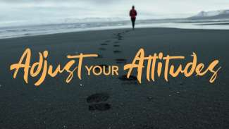 Adjust Your Attitudes (James 5)