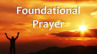 Foundational Prayer