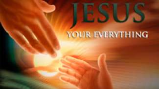 Jesus Your Everything