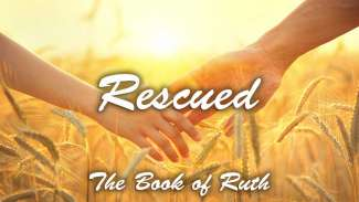 Rescued - The Book of Ruth