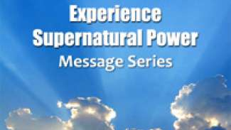 Experience Supernatural Power