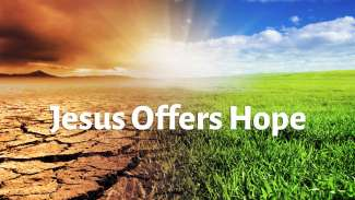 Jesus Offers Hope